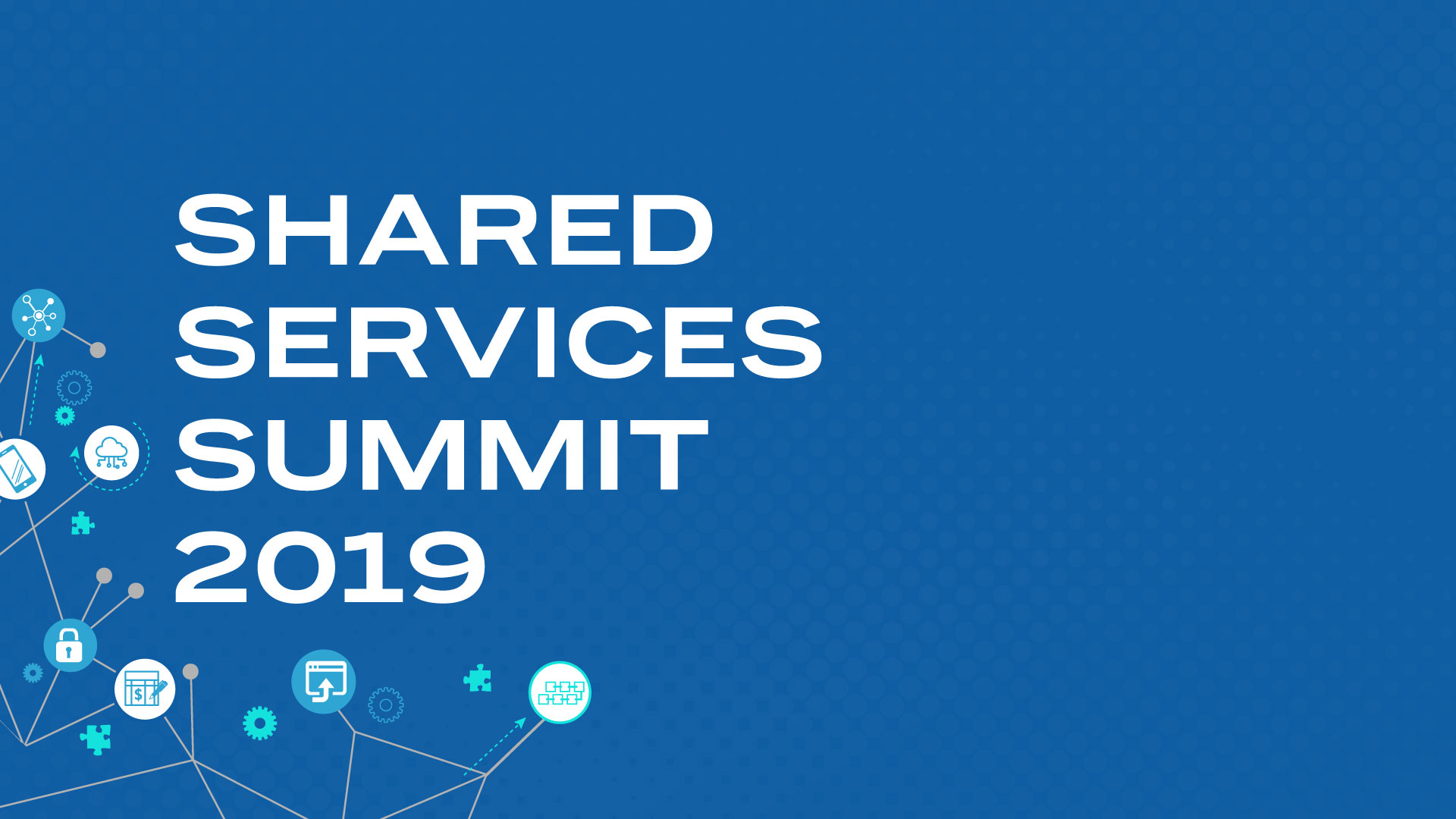 Shared Services Summit 2019